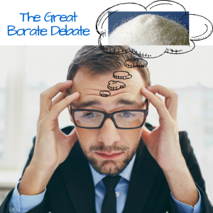The Great Borate Debate