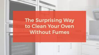 The Surprising way to clean your oven without fumes.